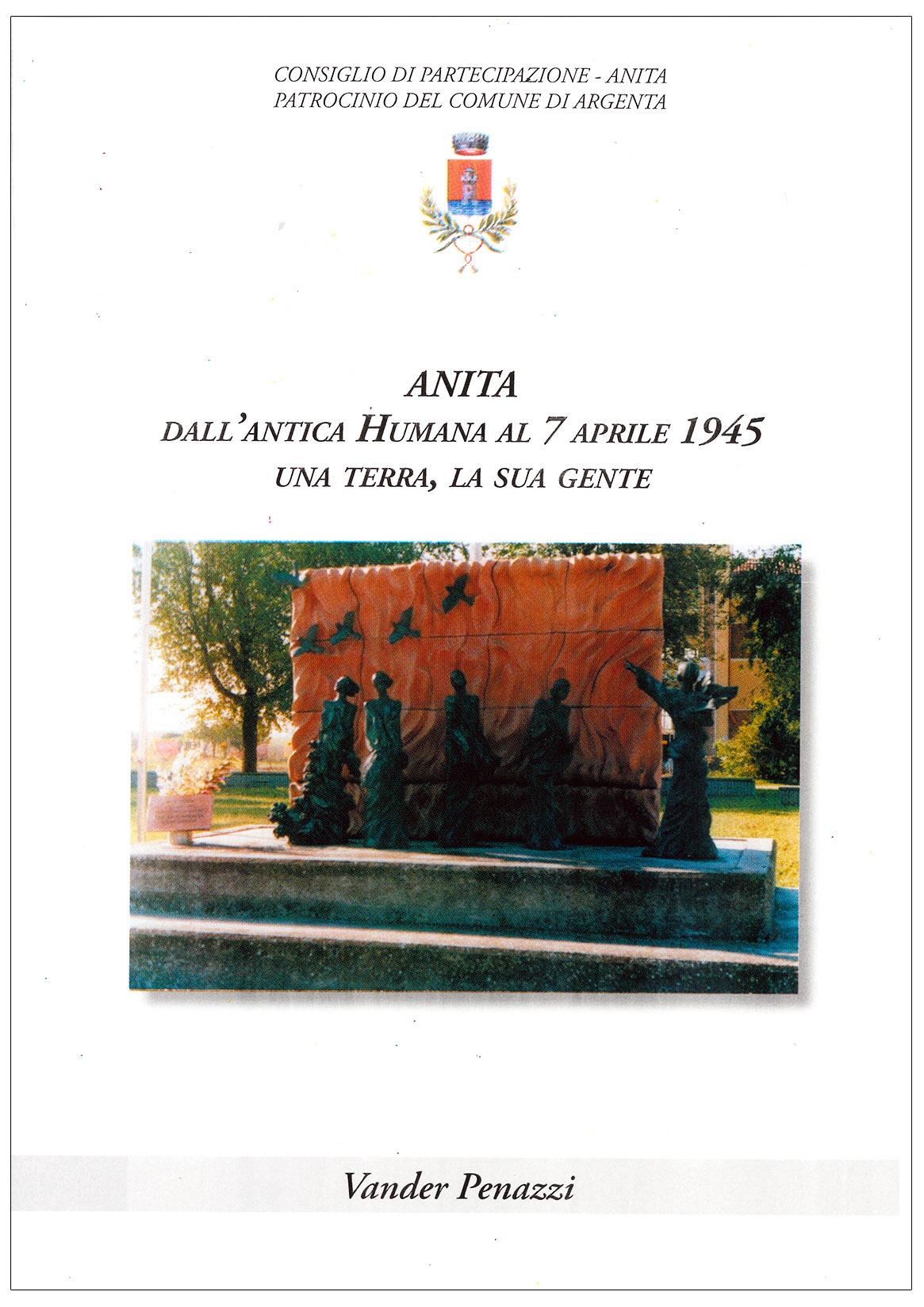 Anita. Dall'Antica Humana al 7 Aprile 1945